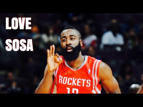 James Harden Mix 'Love Sosa' 2017