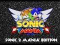 Sonic 2 Mania Edition mp3