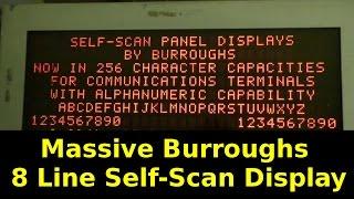 Massive Burroughs 8 Line Self Scan Neon Display Running