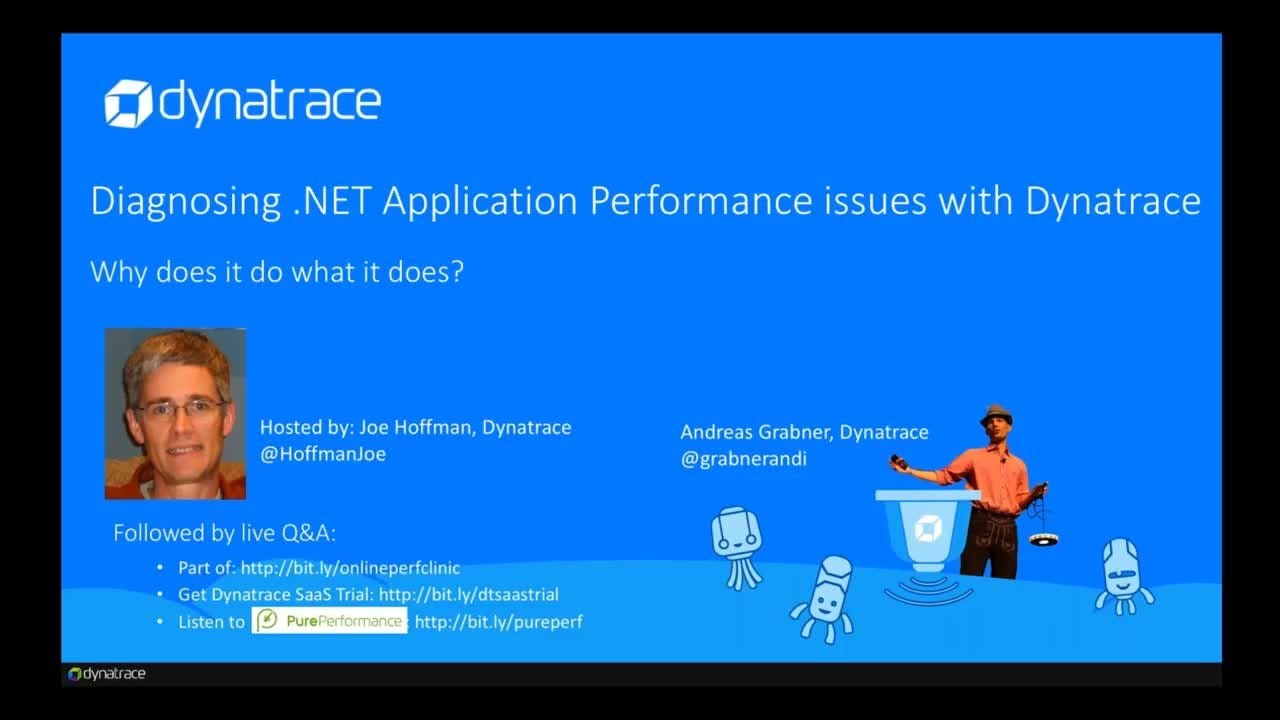 Online Perf Clinic - Diagnosing and Boosting  NET Application Performance  with Dynatrace