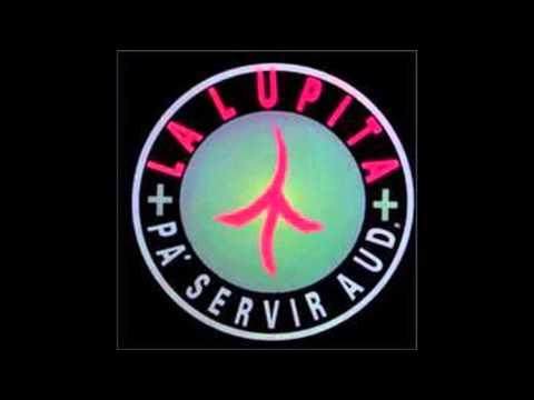 Pa' Sevir a Ud - La Lupita (Álbum completo)