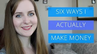 6 Ways I ACTUALLY Make Money (Multiple Streams of Income) // Gillian Perkins