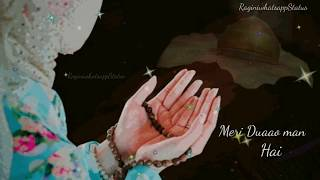 Romantic Status |Meri duaon mein hai mannat teri Female Version | New whatsaap status |