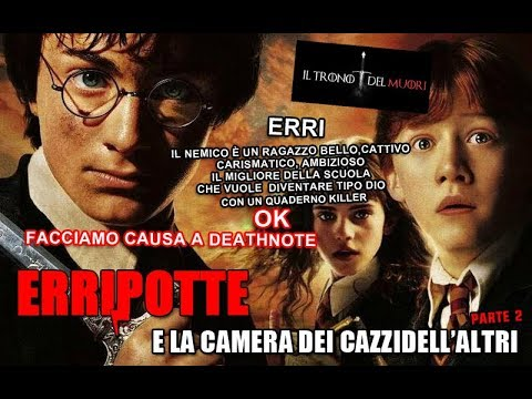 """RIASSUNTO ACCURATISSIMO HARRY POTTER """"ERRIPOTTE E LA CAMERA DEI CAZZIDELL'ALTRI"""" PT2"""