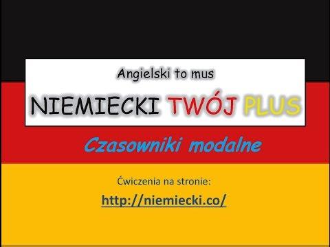 Czasowniki modalne - Angielski to mus, NIEMIECKI TWÓJ PLUS - Niemiecki Gramatyka