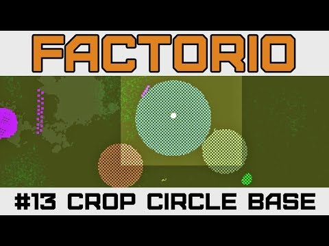 Crop Circle Megabase? - Let's Play Factorio - Version 0.15 - Ep 13