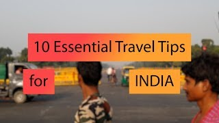 Top 10 India Travel Tips - MUST SEE BEFORE YOU GO!