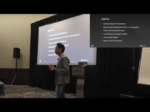 [2016] Kernel Protection Using Hardware-Based Virtualization by Jun Nakajima & Sainath Grandhi