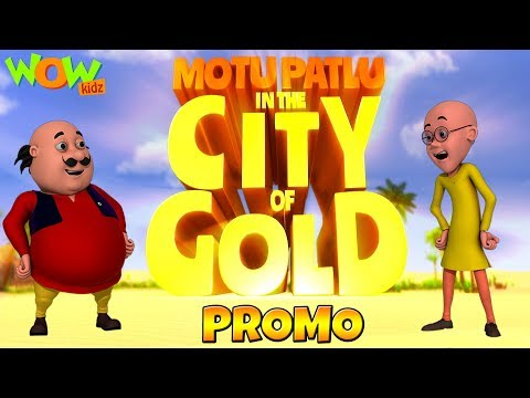 Motu Patlu In The City Of Gold | Movie Promo | WowKidz thumbnail