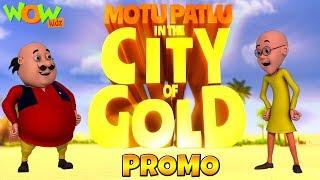 Motu Patlu In The City Of Gold Movie Wowkidz Videos For Kids