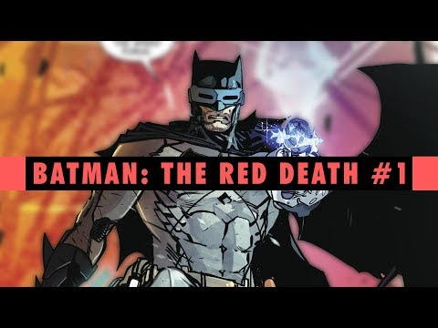 Bat Out Of Hell Batman: The Red Death #1 Review