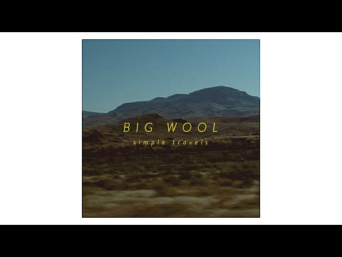 Big Wool - Simple Travels