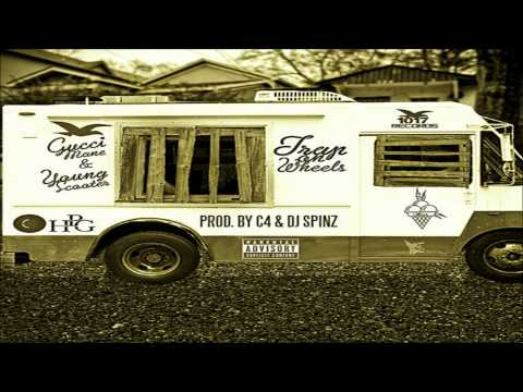 Gucci Mane - Trap On Wheels ft. Young...