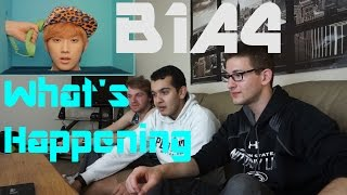 b1a4 what s happening mv reaction