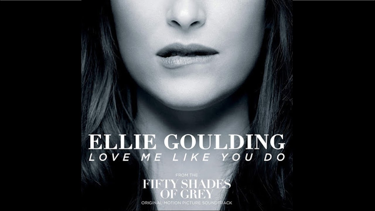 Ellie Goulding - Love Me Like You Do (HQ Audio) - YouTube