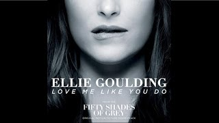 Repeat youtube video Ellie Goulding - Love Me Like You Do (HQ Audio)