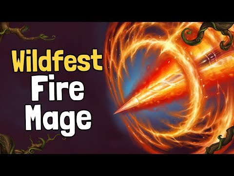 Wildfest Fire Mage - Advice Arena - Hearthstone