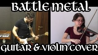 Turisas - Battle Metal - Violin & Guitar Cover w/Yari Borin