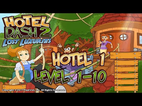 Hotel Dash 2   Lost Luxuries 1st Hotel Levels 1 -10