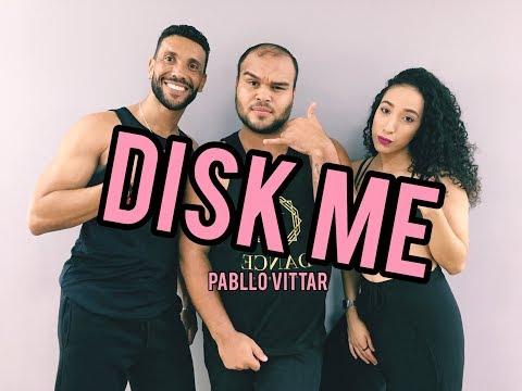 DISK ME - PABLLO VITTAR  COREOGRAFIA VINIIJOYDANCE