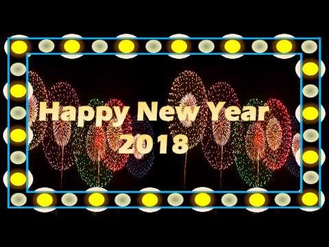 Happy New Year 2018 Best Wishes, Greetings, quotes& Messages