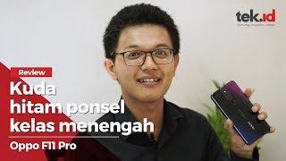 Review Oppo F11 Pro, smartphone kelas menengah paket komplet