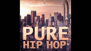 Pure Hip Hop ReMixTape 2015 Snippet