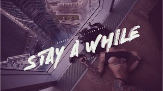 Dimitri Vegas & Like Mike - Stay A While - Lyrics