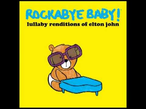 Your Song - Lullaby Renditions of Elton John - Rockabye Baby!