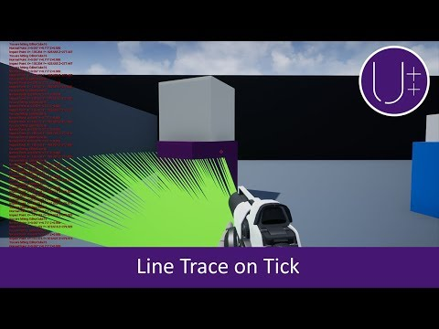 Unreal C++ | Line Trace on Tick