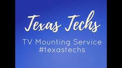 Texas Techs TV Mounting Service DFW ...Get the Pros to do it!