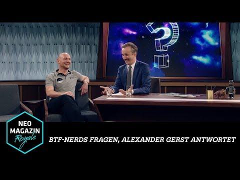 btf-Nerds fragen, Alexander Gerst antwortet | NEO MAGAZIN ROYALE mit Jan Böhmermann