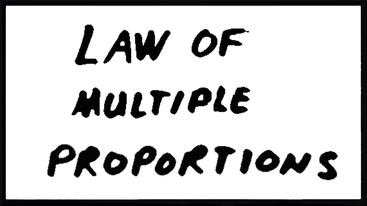 Law Of Multiple Proportions Youtube
