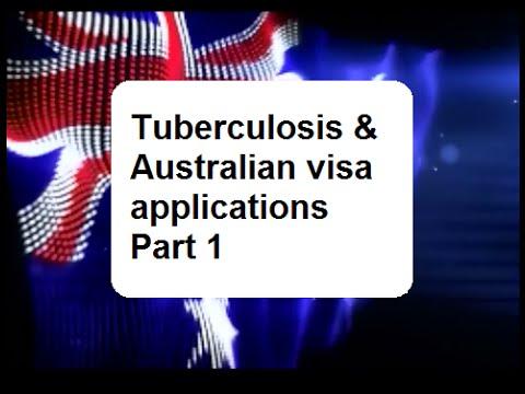 Tuberculosis And Australian Visa Applications   Part 1