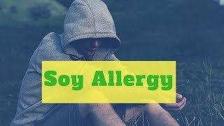 Soy Allergy. Review: Soybeans are in the vegetable family, which li...