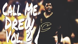 Kyrie irving- call me drew vol. 2- 2017 hype mix [hd]