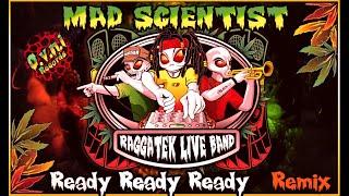 Raggatek Live Band - Ready Ready Ready (Mad Scientist Remix) 200 (OVNI Records)