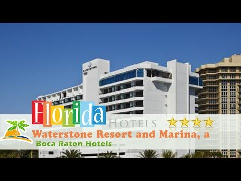 Waterstone Resort And Marina, A DoubleTree By Hilton - Boca Raton Hotels, Florida