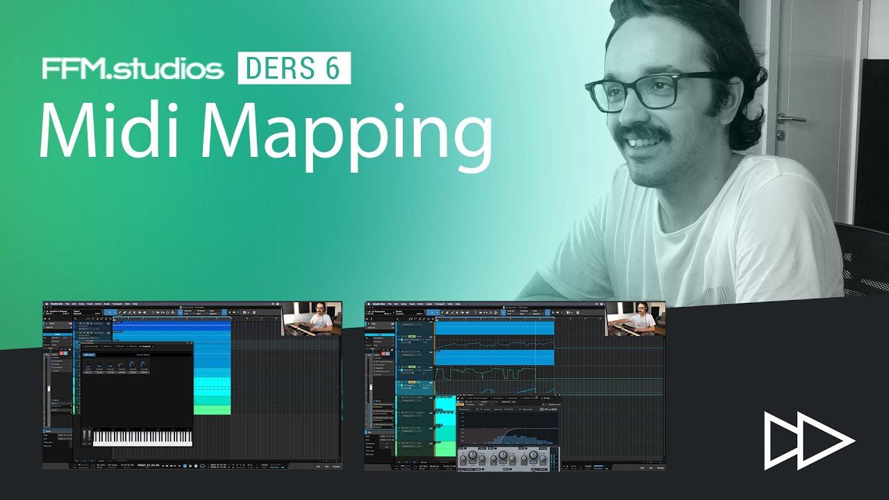 FFM Studios Ders 6: Midi Mapping