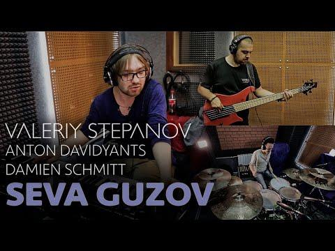 VALERIY STEPANOV, ANTON DAVIDYANTS, DAMIEN SCHMITT - SEVA GUZOV