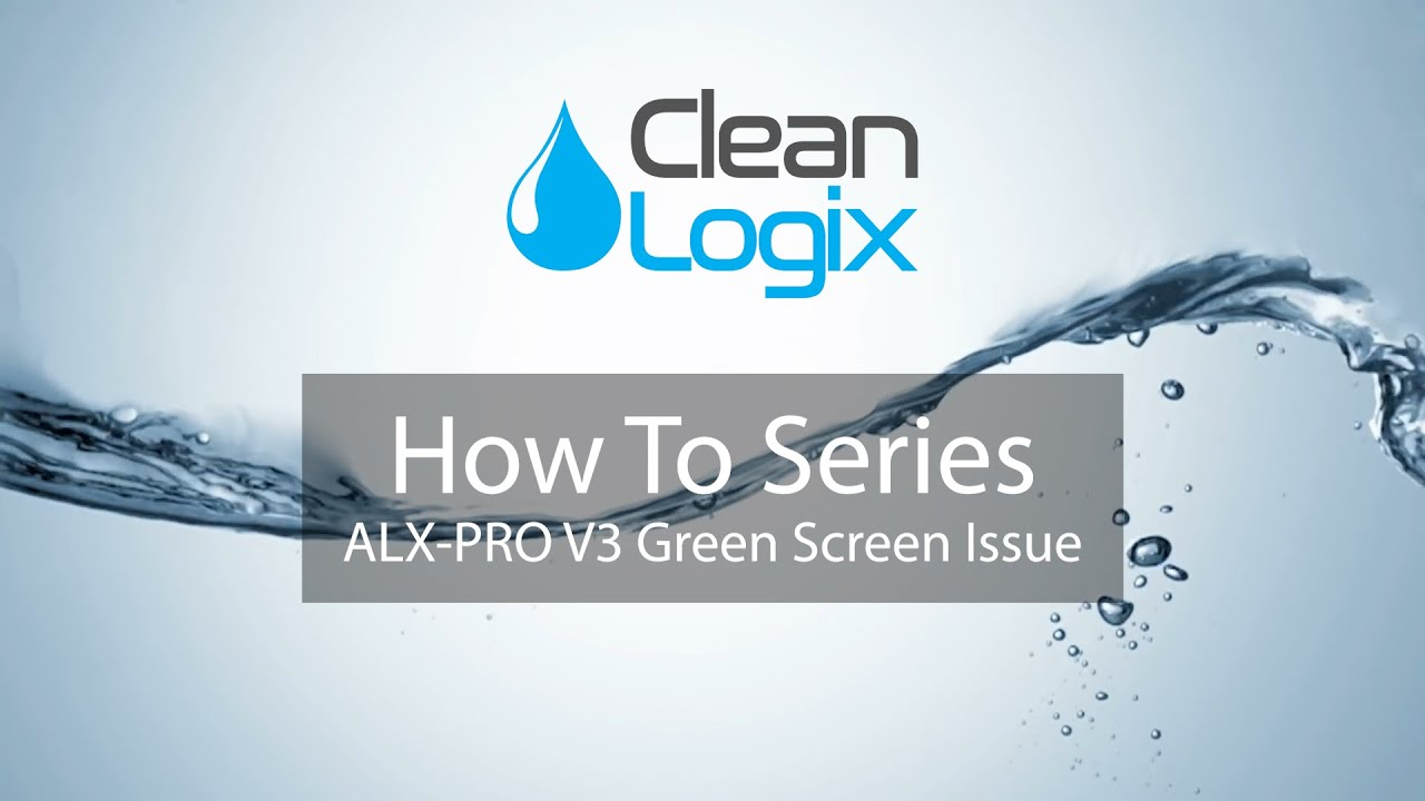 How to Fix a Green Screen Issue on an ALX PRO V3