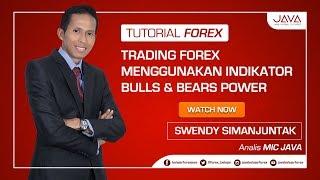 Trading Forex Menggunakan Indikator Bulls & Bears Power