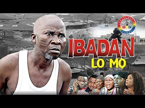 IBADAN LO MO : OKUNU:JAIYE KUTI: MADAM SAJE: BEST YORUBA MOVIE 2017 YORUBA MOVIES CHANNEL