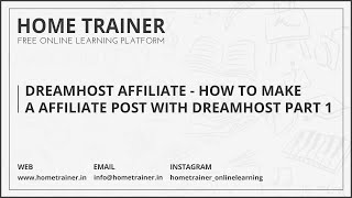 Dreamhost Affiliate - How to Make a Affiliate Post with Dreamhost Part 1