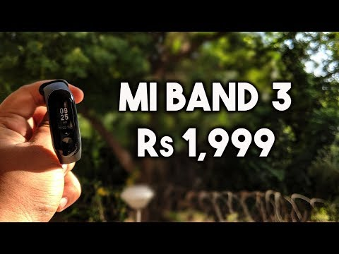 Mi Band 3 | Best low Cost Fitness band in India | Rs 1,999 O