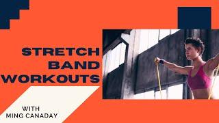 TGOW #4: Stretch Band Workouts