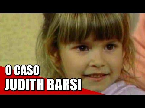 JUDITH BARSI UM CASO CRUEL