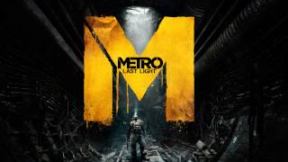 Metro: Last Light - Redemption Ending Song[HD]