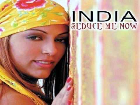 India -- Seduce Me Now (Terry's Club Mix)