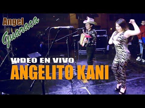 Angel Guaraca - Angelito Kani en concierto